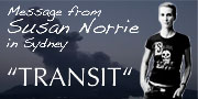"messege from susan norrie ""TRANSIT"""